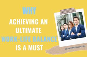 Ultimate work-life balance