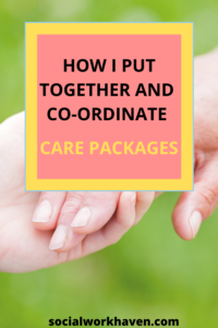 https://socialworkhaven.com/how-i-put-together-and-co-ordinate-a-care-package