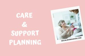 care and support planning in social work practice
