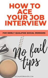 How to Ace Your Social Work Job Interview