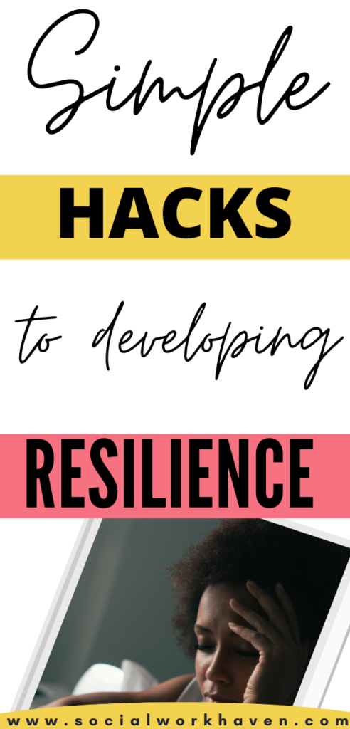 Simple hacks to developing resilience