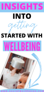 How to Get Started with Wellbeing