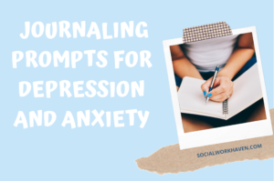 Journaling prompts for depression and anxiety