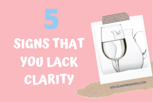 Signs of a lack of clarity