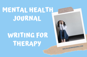How to Write a Mental Health Journal