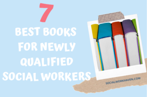 books you need as a newly qualified social worker