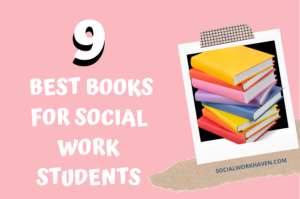 best social work books students