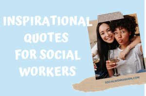 inspirational quotes for social workers