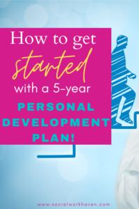 5 year personal development plan