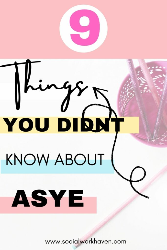9 things you didn't know about ASYE