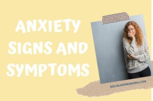 ANXIETY SIGNS AND SYMPTOMS