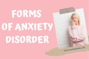 forms of anxiety disorders