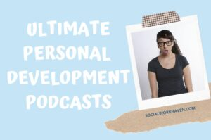 PERSONAL DEVELOPMENT PODCASTS