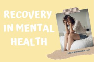 Recovery in mental health