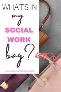 social work bag essentials