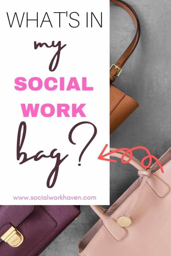 social work bag essentials