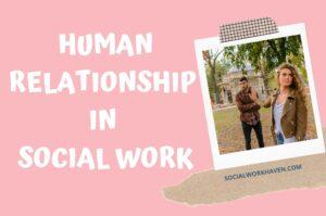 human relationship in social work practice