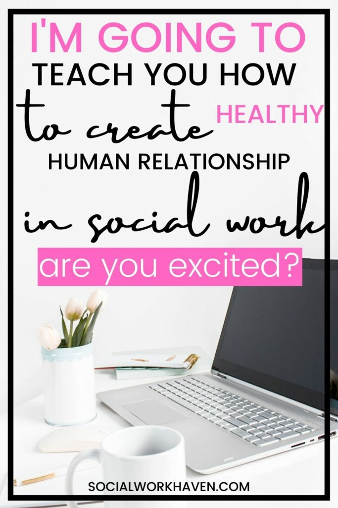 human relationship in social work