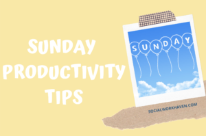 Sunday productivity tips