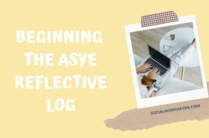 Critical Reflection Log - Beginning the ASYE