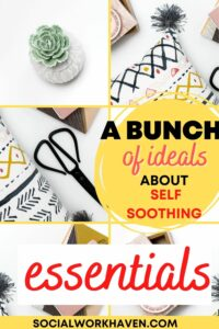 Self soothing essentials box