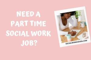 PART TIME SOCIAL WORK JOBS