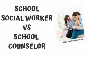 school social worker vs school counselor
