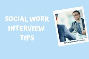 social work interview tips