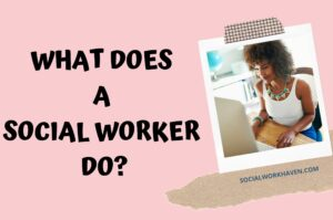 what does a social worker do
