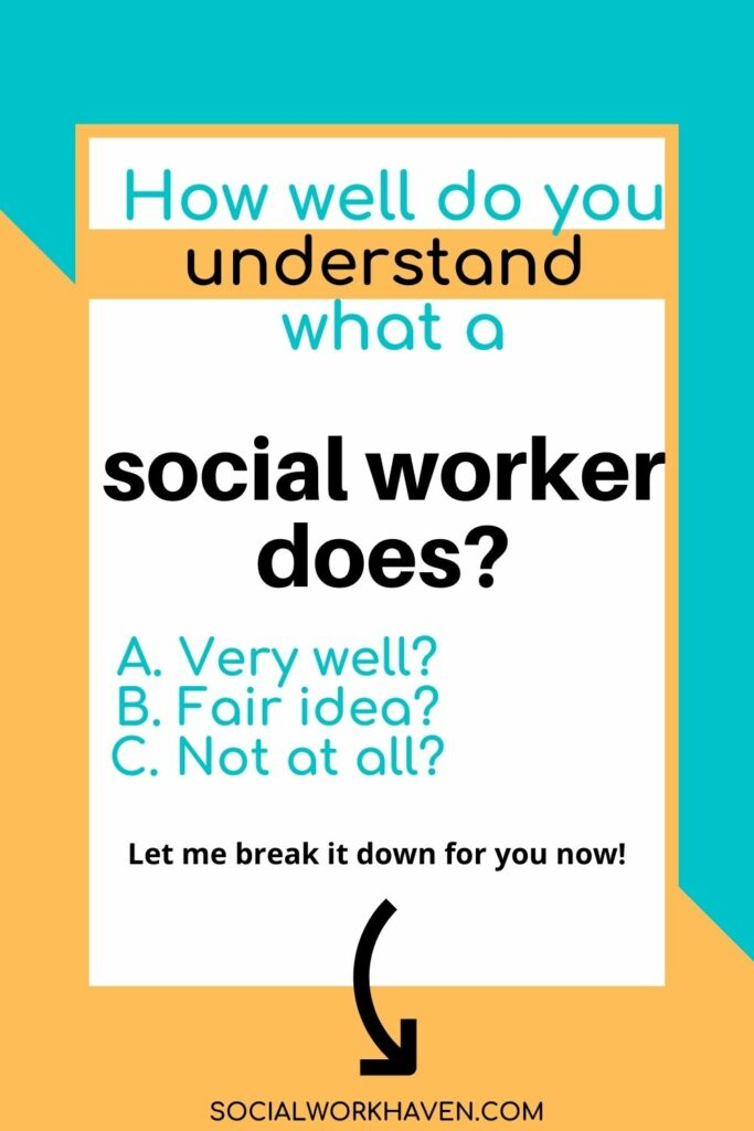what does a social worker do in practice