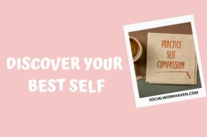 SELF COMPASSION FOR SOCIAL WORKERS