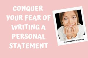WRITING A SOCIAL WORK PERSONAL STATEMENT