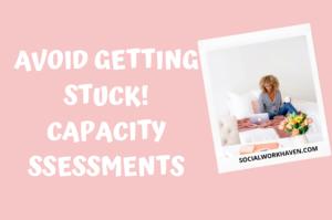 mental capacity assessments in social work